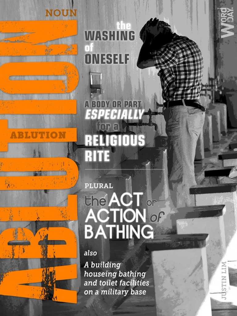 Ablution: the washing of oneself esp. for a religious rite